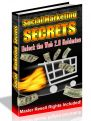 Social Marketing Secrets - Unlock the Web 2.0 Goldmine