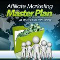 Affiliate Marketing MasterPlan - Let Others Do The Work For You!